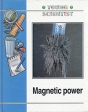Magnetic power Серия: Young Scientist инфо 4789t.